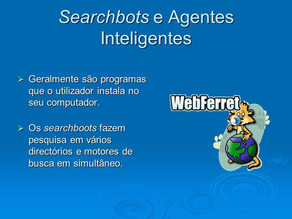 Searchbots e Agentes Inteligentes