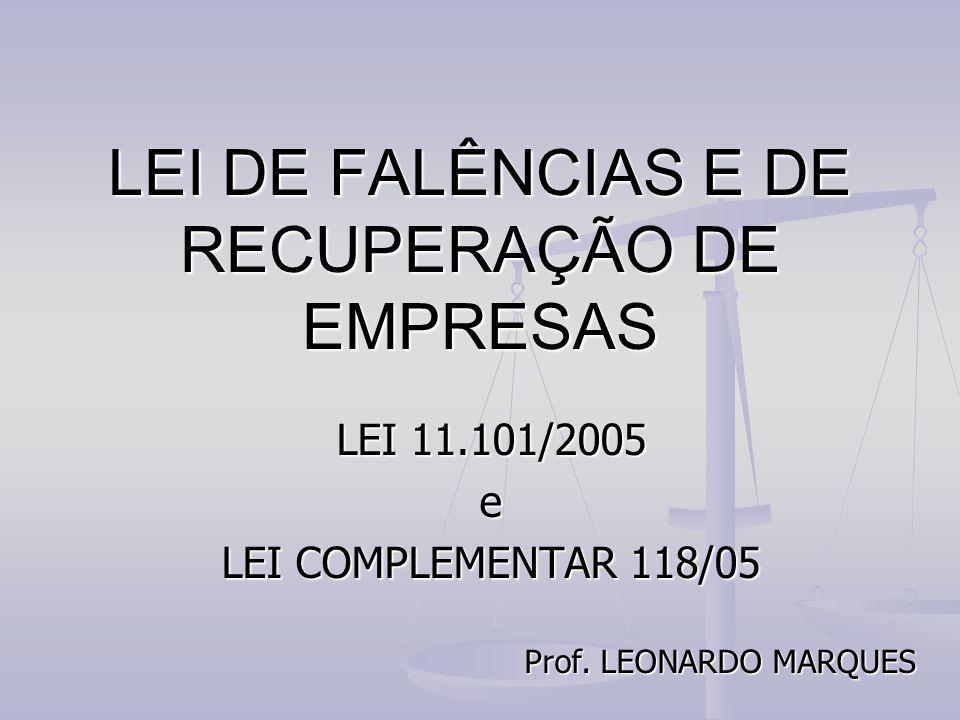 LEI DE FALÊNCIAS E DE RECUPERAÇÃO DE EMPRESAS