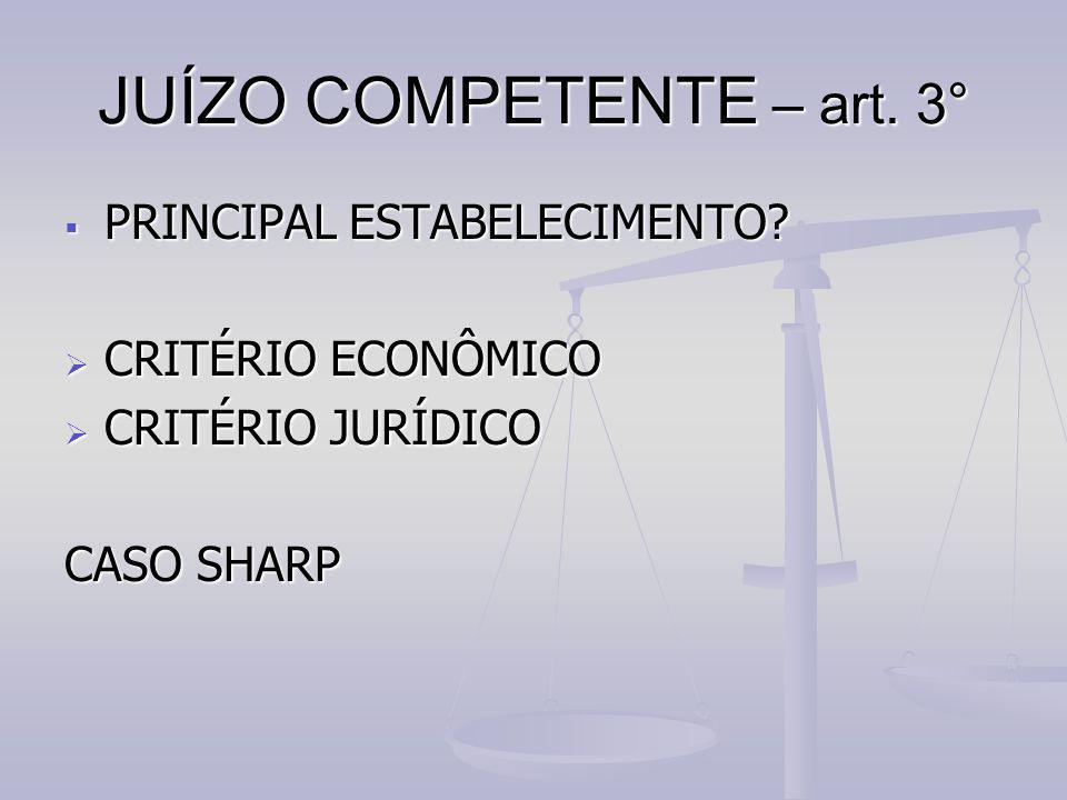 JUÍZO COMPETENTE – art. 3°