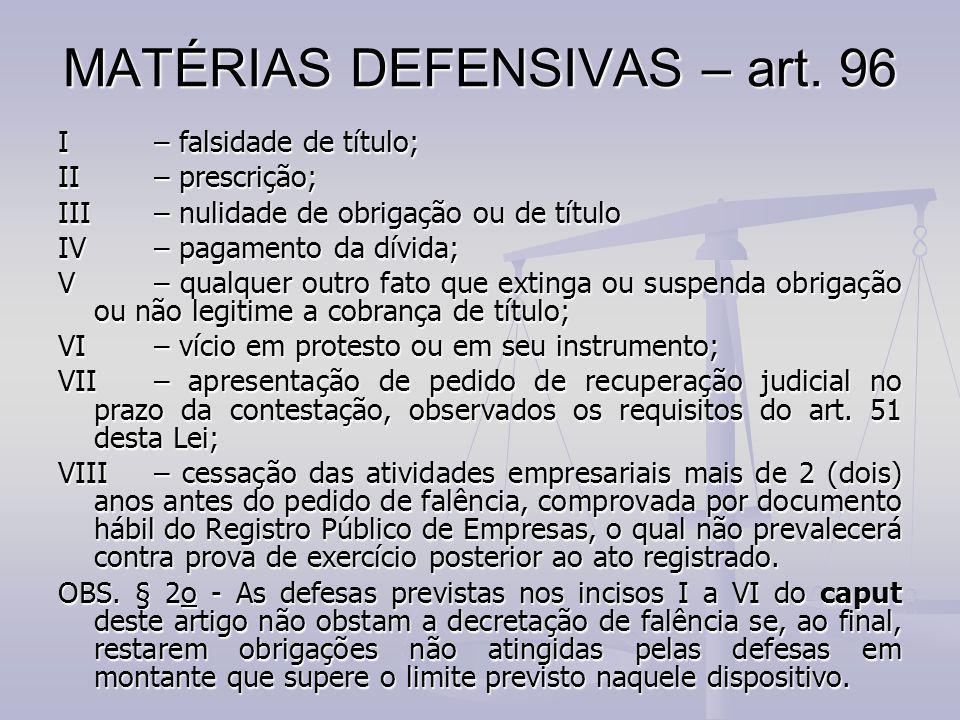 MATÉRIAS DEFENSIVAS – art. 96