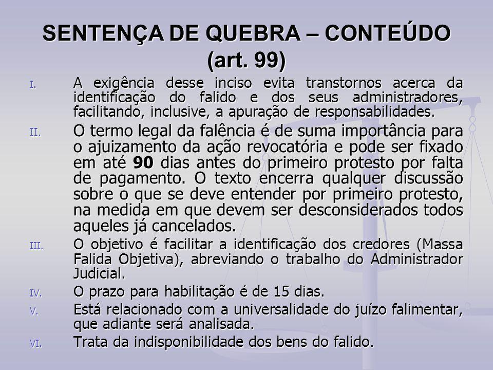 SENTENÇA DE QUEBRA – CONTEÚDO (art. 99)