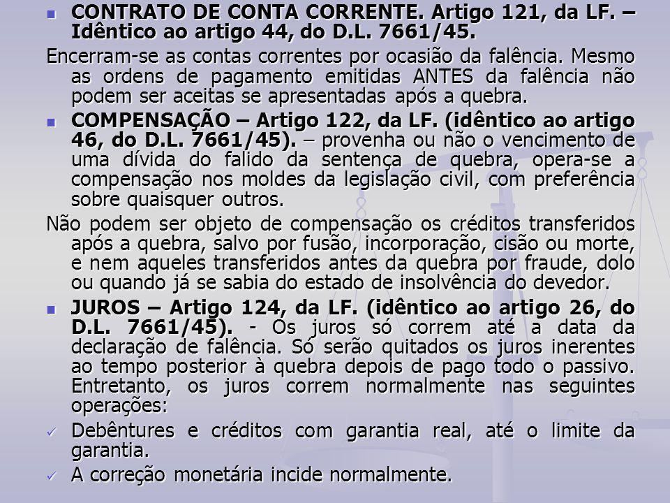 CONTRATO DE CONTA CORRENTE. Artigo 121, da LF