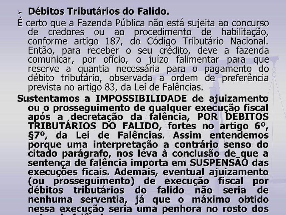 Débitos Tributários do Falido.
