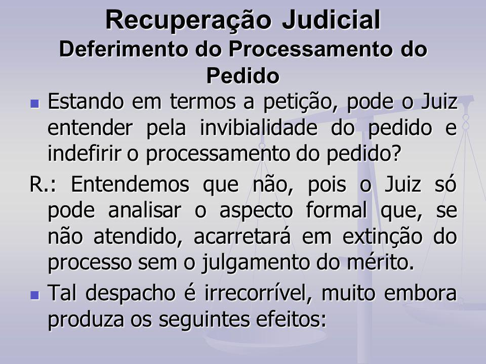 Recuperação Judicial Deferimento do Processamento do Pedido
