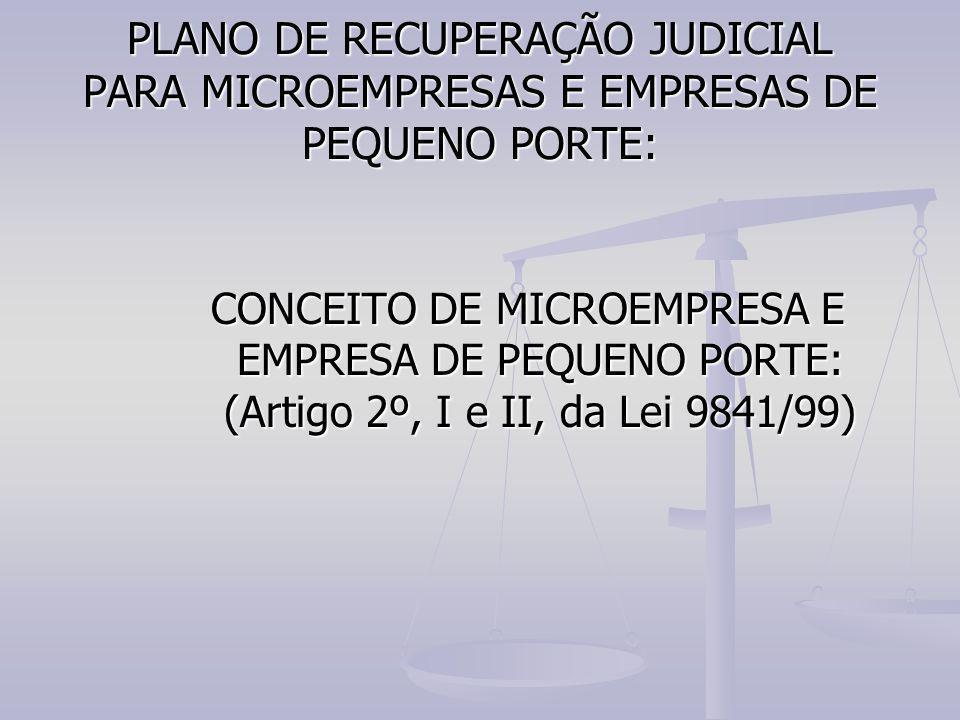 PLANO DE RECUPERAÇÃO JUDICIAL PARA MICROEMPRESAS E EMPRESAS DE PEQUENO PORTE: