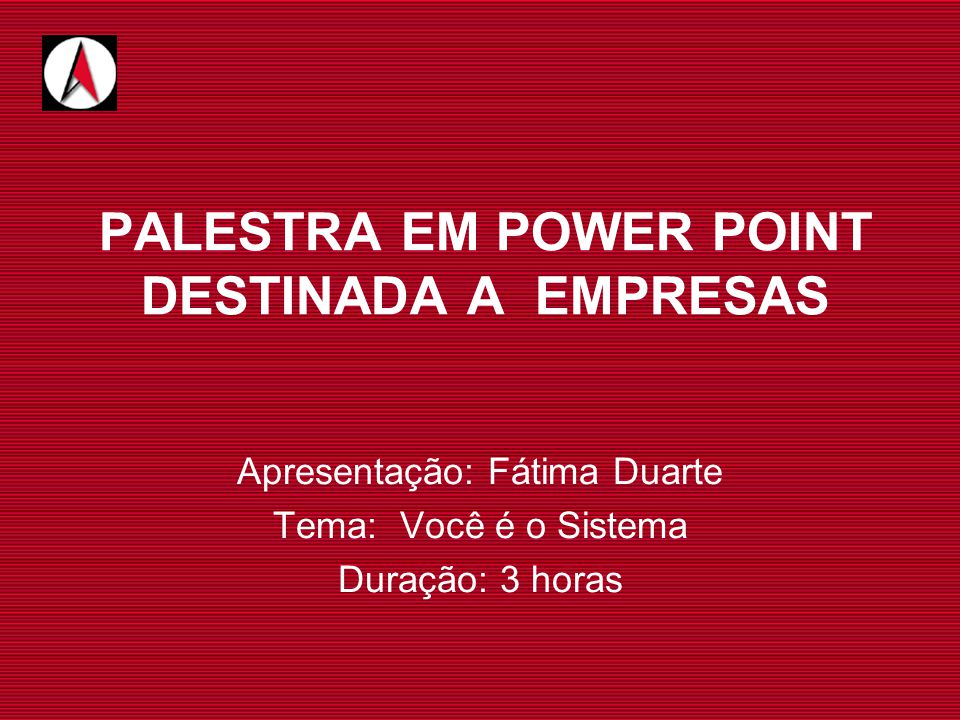 PALESTRA EM POWER POINT DESTINADA A EMPRESAS