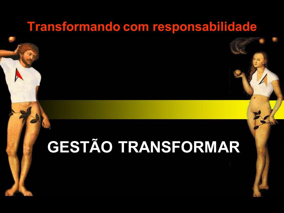 Transformando com responsabilidade
