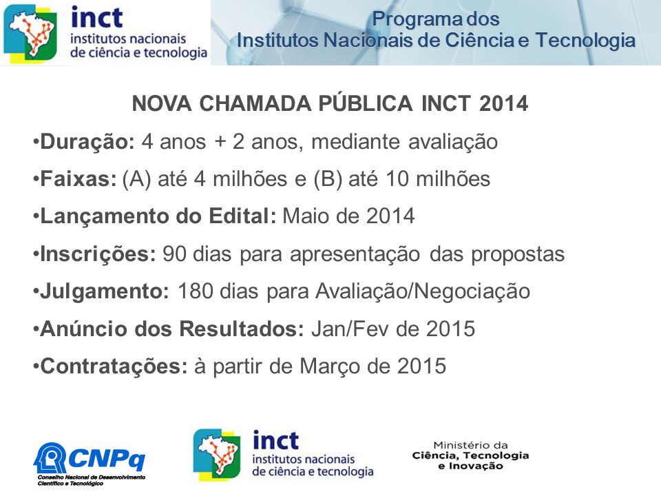 NOVA CHAMADA PÚBLICA INCT 2014