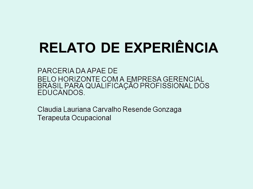RELATO DE EXPERIÊNCIA PARCERIA DA APAE DE