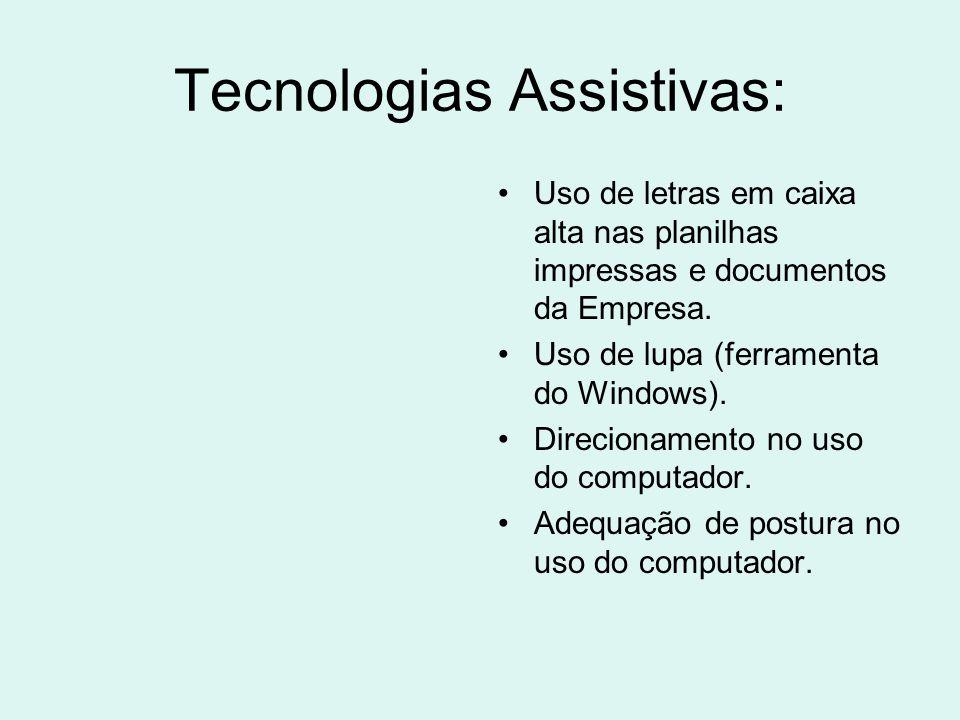Tecnologias Assistivas: