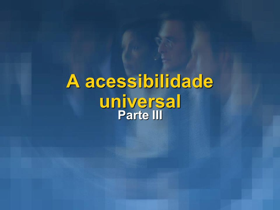 A acessibilidade universal
