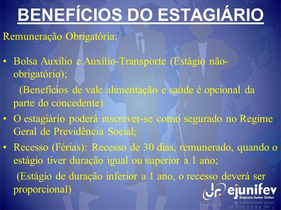BENEFÍCIOS DO ESTAGIÁRIO
