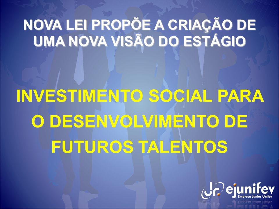 INVESTIMENTO SOCIAL PARA O DESENVOLVIMENTO DE FUTUROS TALENTOS