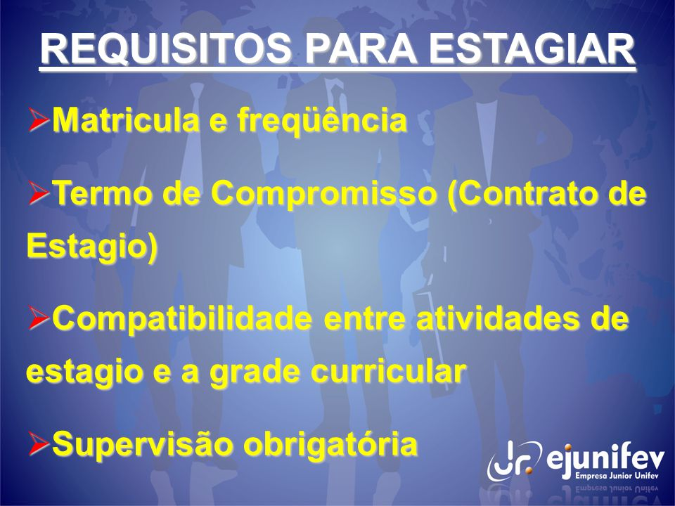 REQUISITOS PARA ESTAGIAR