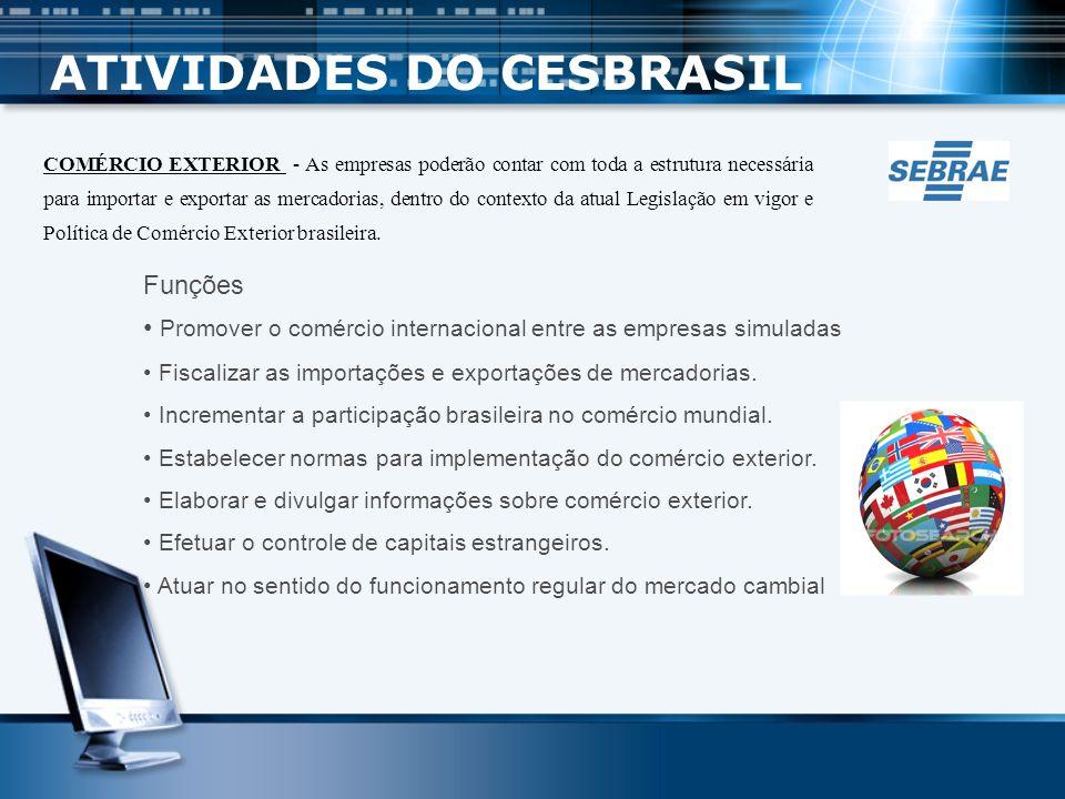 ATIVIDADES DO CESBRASIL
