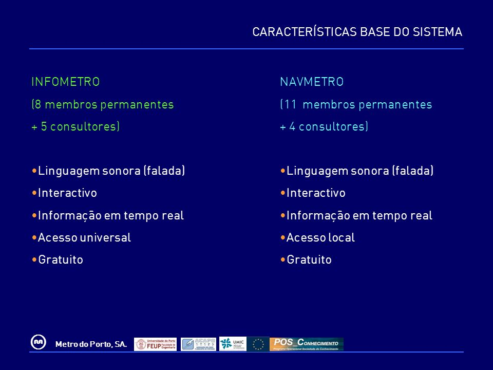 CARACTERÍSTICAS BASE DO SISTEMA