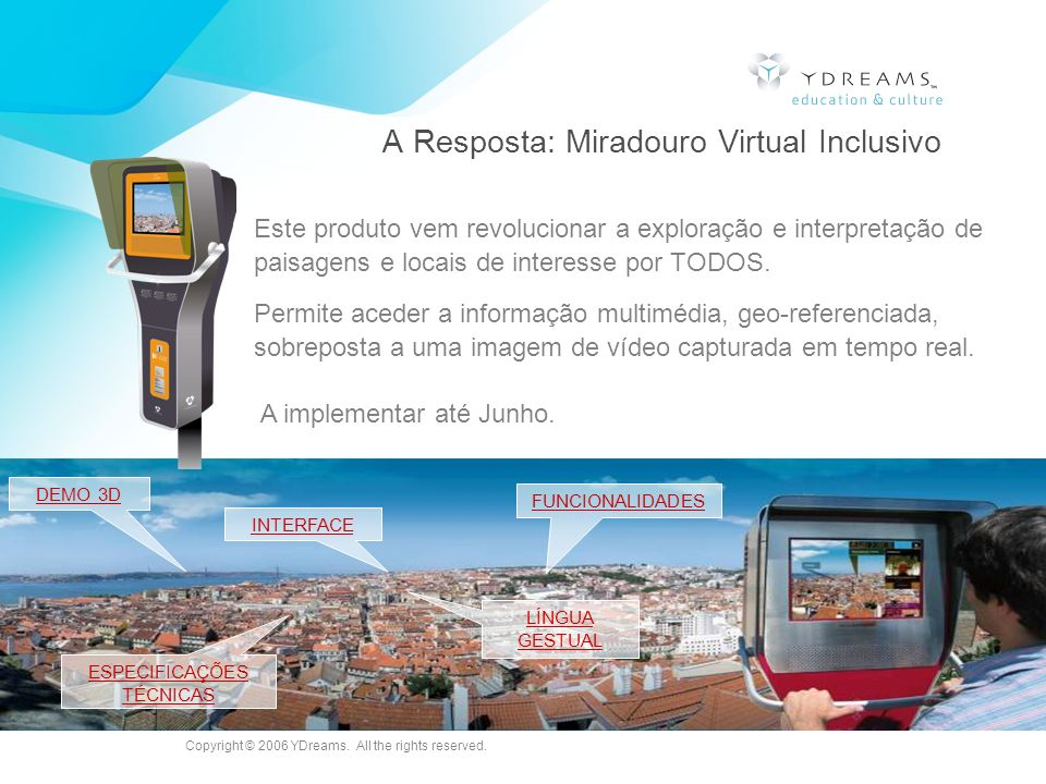 A Resposta: Miradouro Virtual Inclusivo