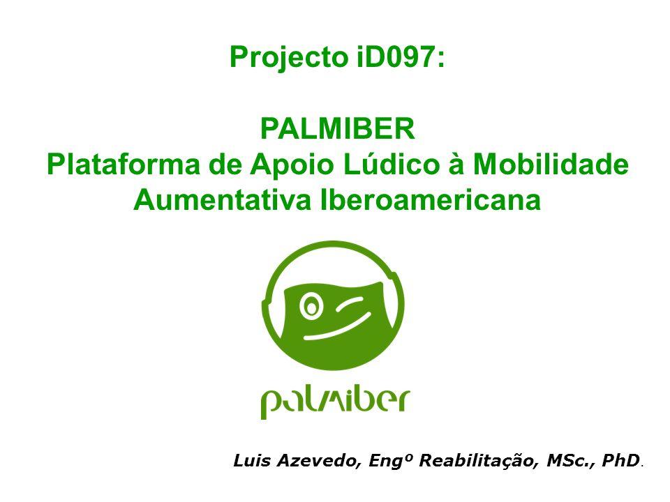 Plataforma de Apoio Lúdico à Mobilidade Aumentativa Iberoamericana