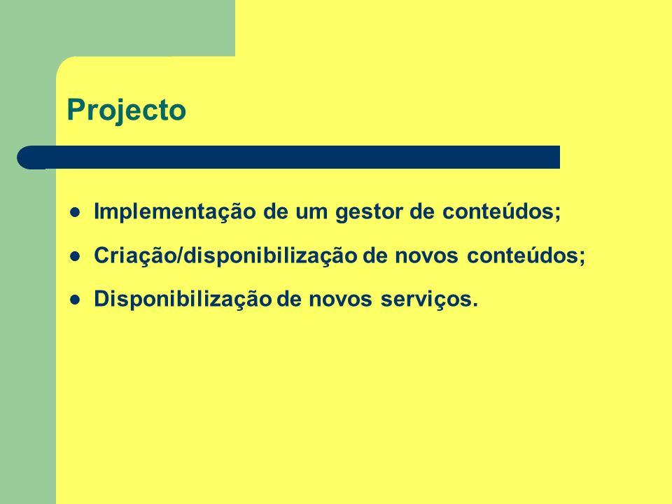Projecto Implementação de um gestor de conteúdos;