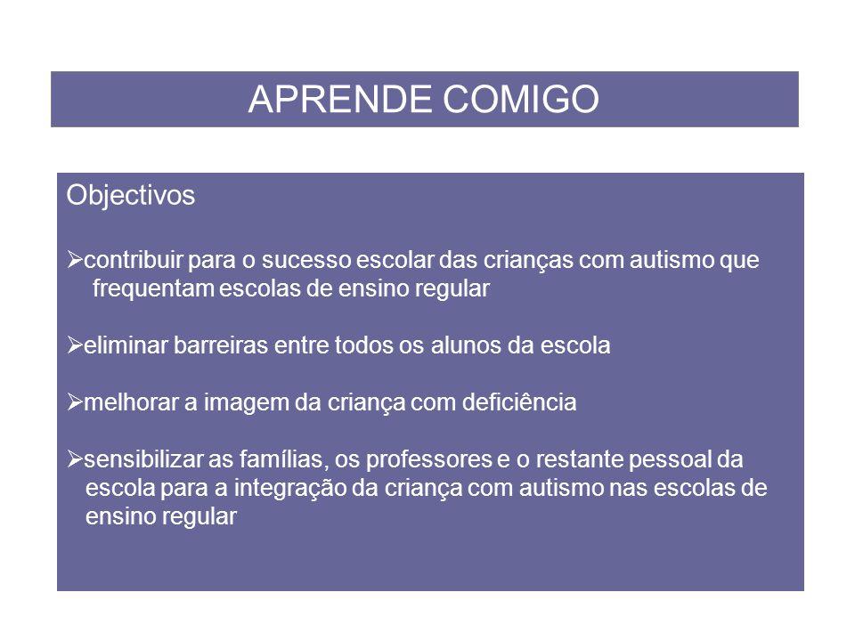 APRENDE COMIGO Objectivos