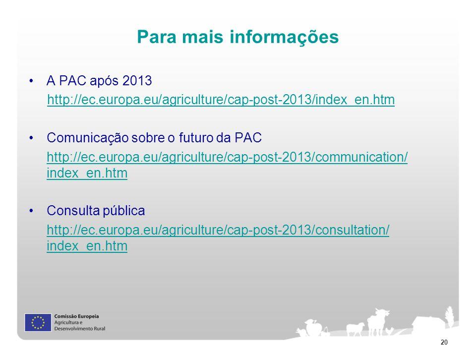 Para mais informações A PAC após 2013