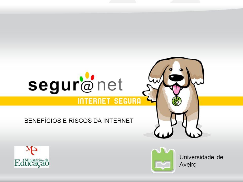 BENEFÍCIOS E RISCOS DA INTERNET