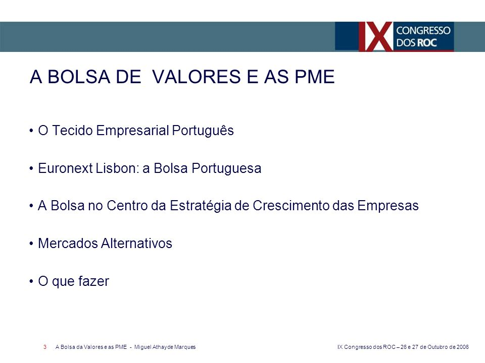A BOLSA DE VALORES E AS PME