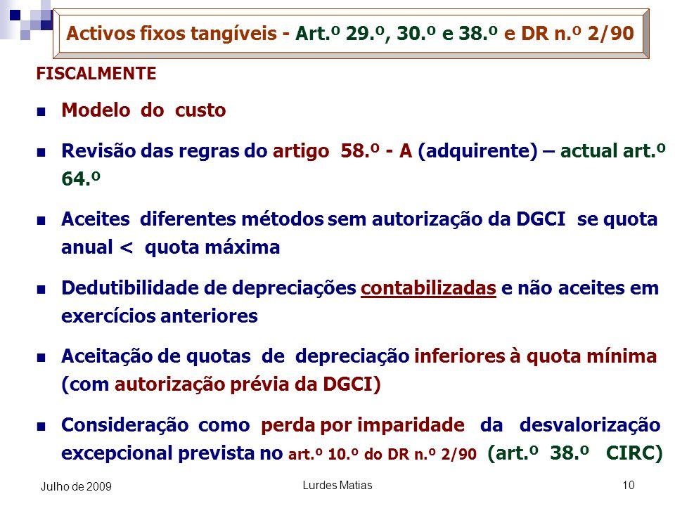 Activos fixos tangíveis - Art.º 29.º, 30.º e 38.º e DR n.º 2/90