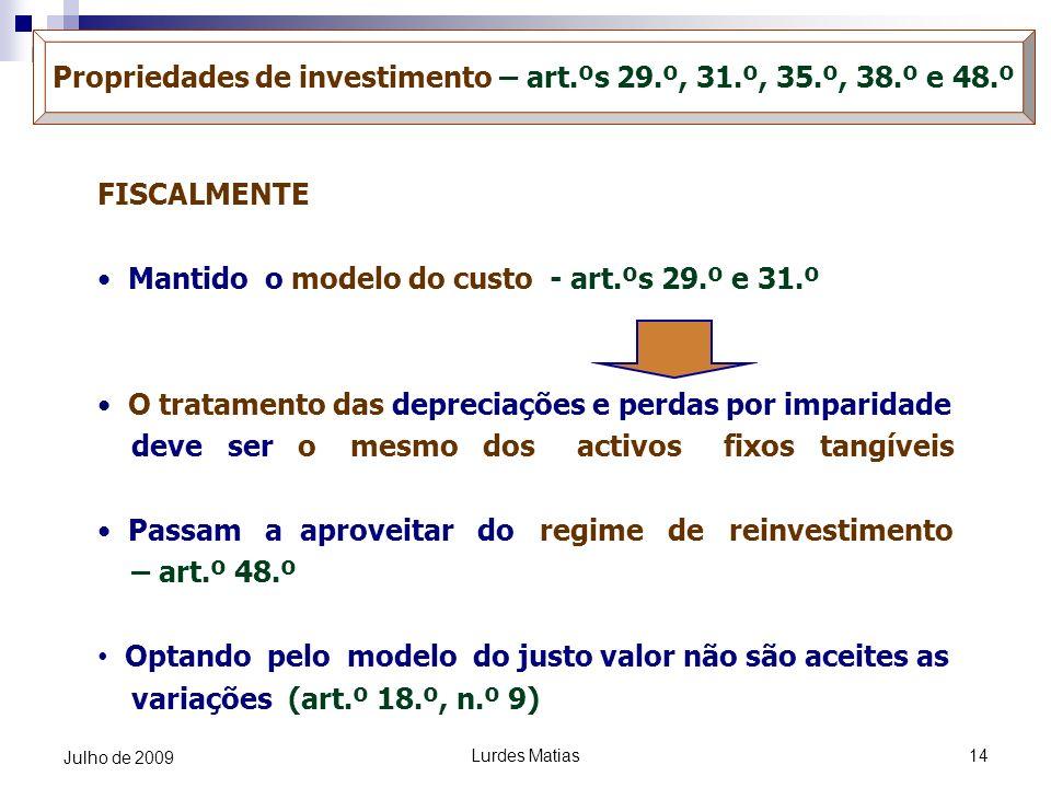 Propriedades de investimento – art.ºs 29.º, 31.º, 35.º, 38.º e 48.º