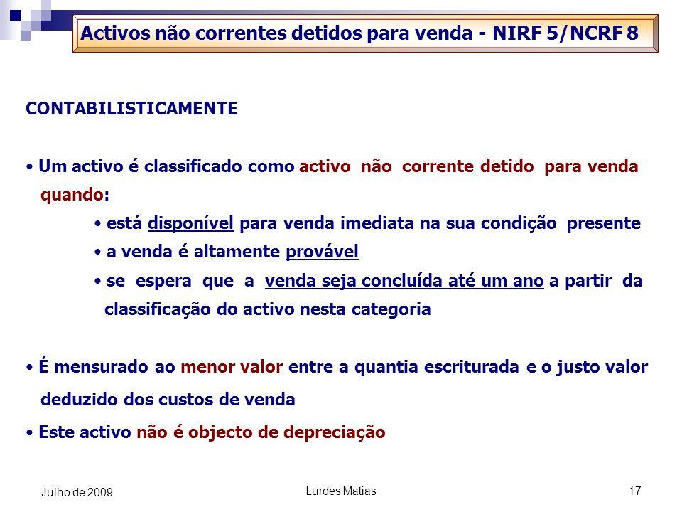 Activos não correntes detidos para venda - NIRF 5/NCRF 8