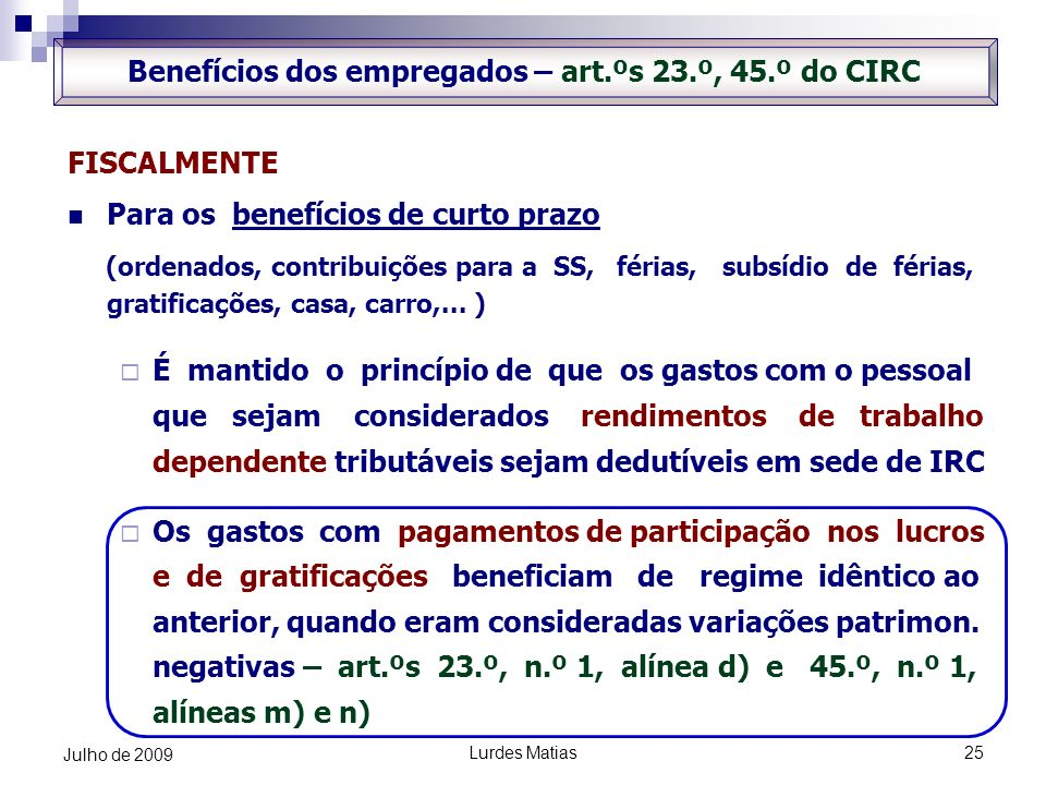 Benefícios dos empregados – art.ºs 23.º, 45.º do CIRC