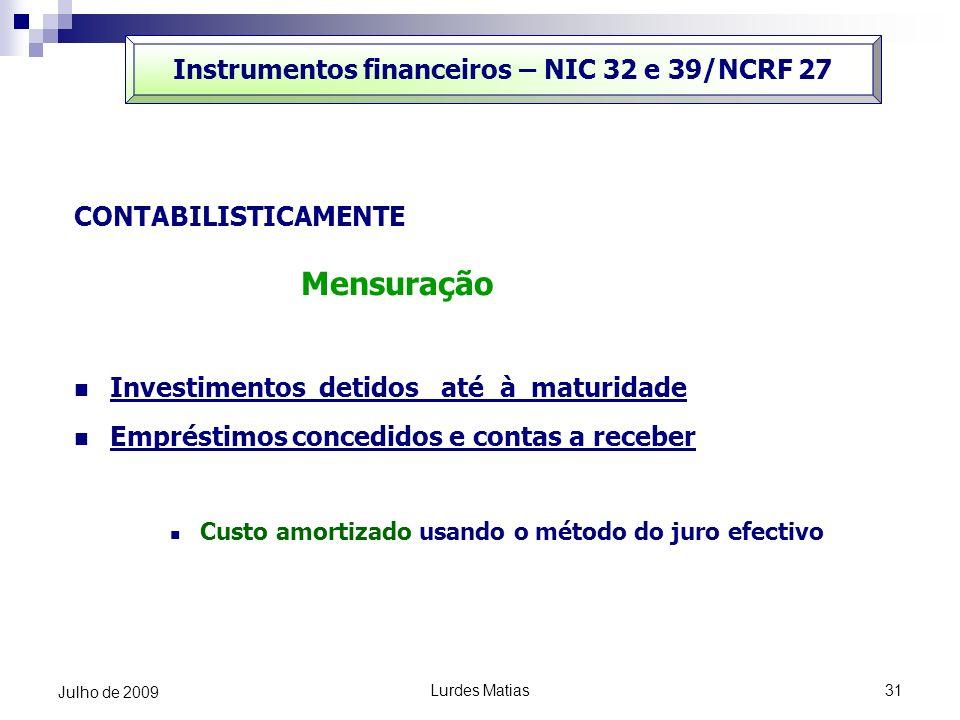 Instrumentos financeiros – NIC 32 e 39/NCRF 27
