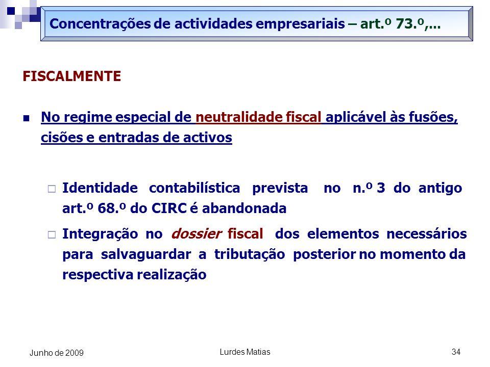 Concentrações de actividades empresariais – art.º 73.º,...