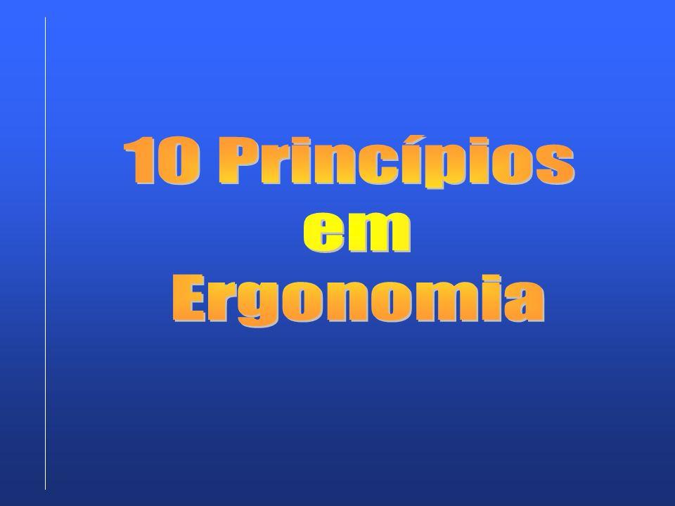 10 Princípios em Ergonomia
