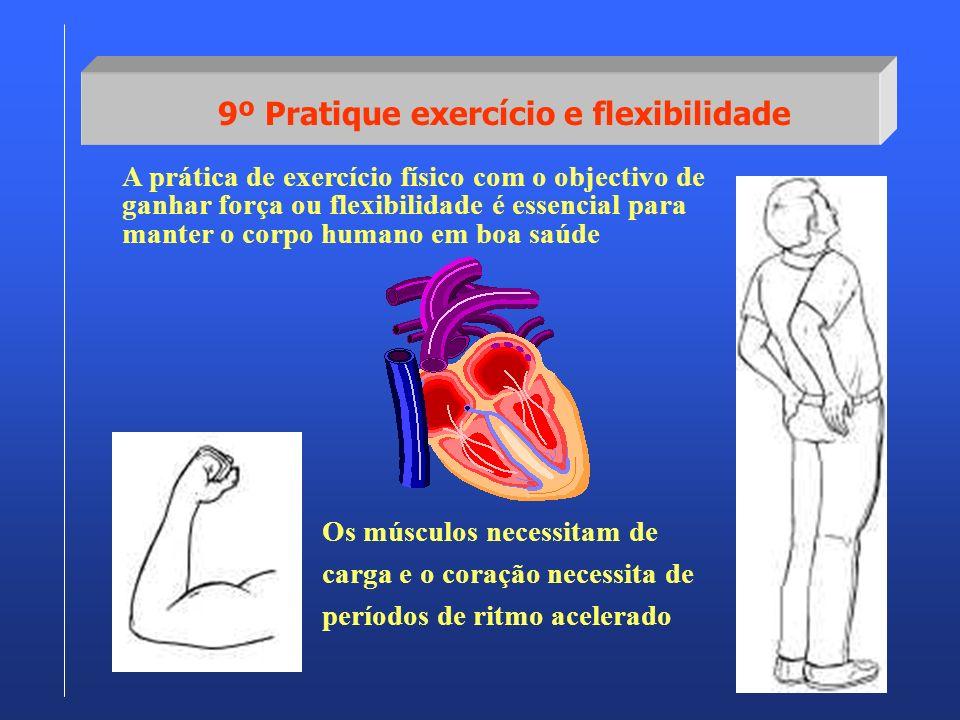 9º Pratique exercício e flexibilidade