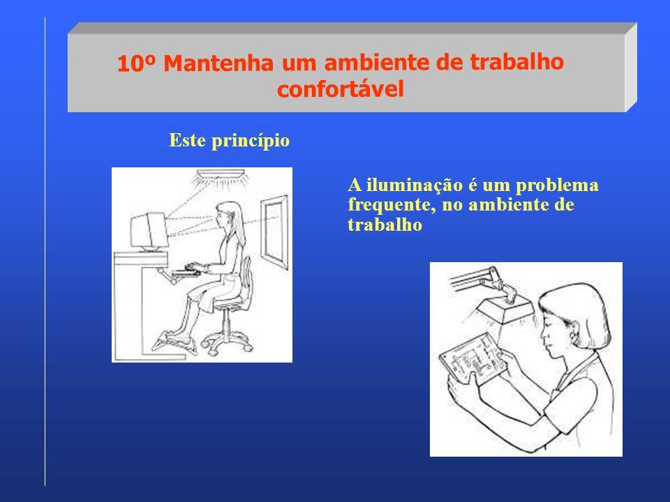 10º Mantenha um ambiente de trabalho confortável
