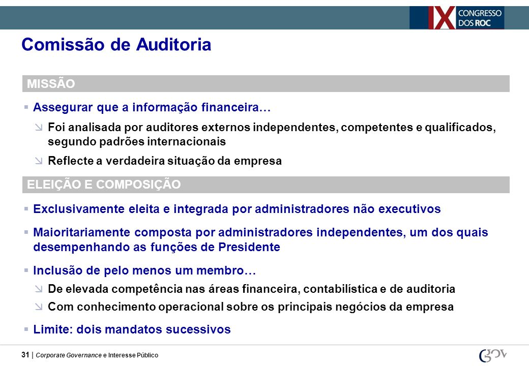 Comissão de Auditoria MISSÃO Assegurar que a informação financeira…