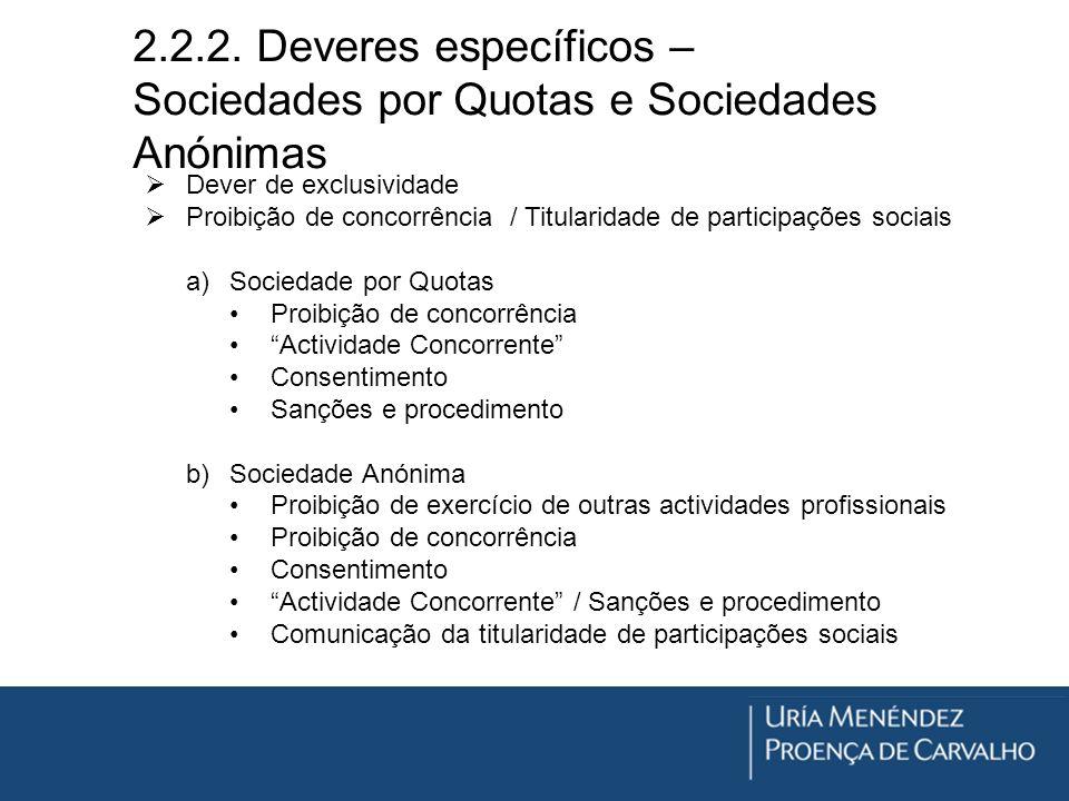 2.2.2. Deveres específicos – Sociedades por Quotas e Sociedades Anónimas