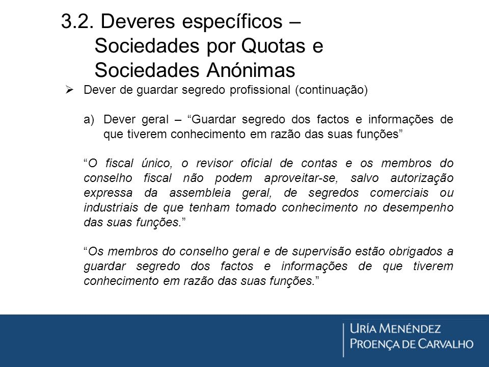3.2. Deveres específicos – Sociedades por Quotas e Sociedades Anónimas