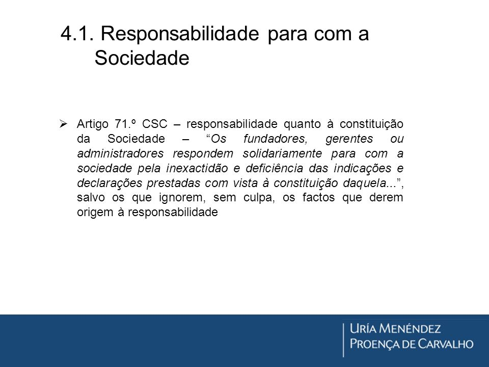 4.1. Responsabilidade para com a Sociedade