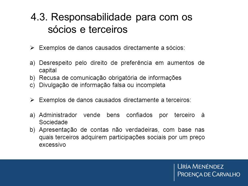 4.3. Responsabilidade para com os sócios e terceiros