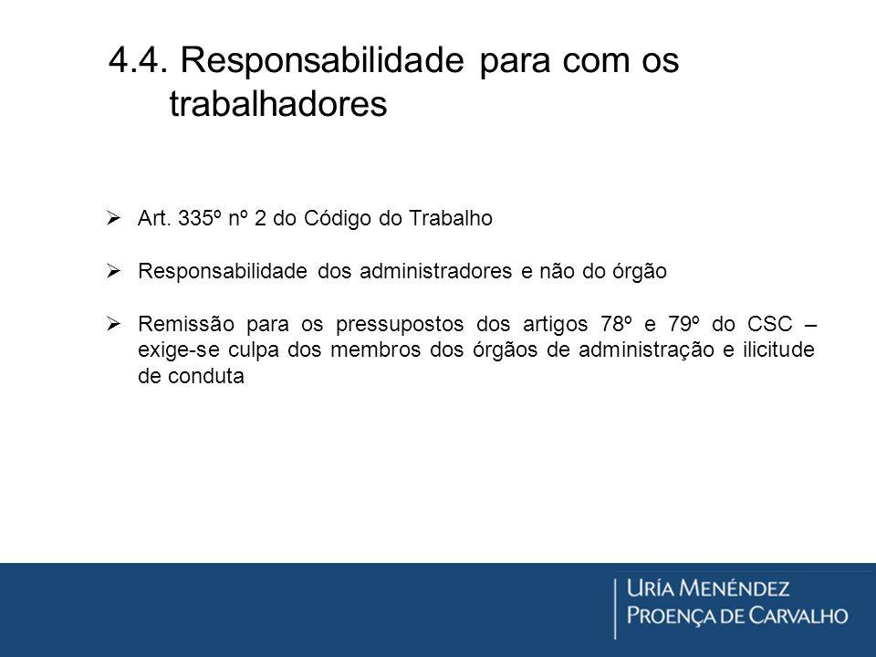 4.4. Responsabilidade para com os trabalhadores