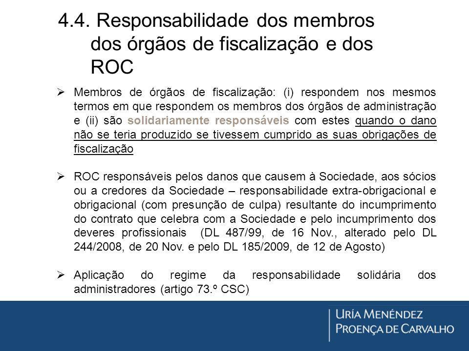 4.4. Responsabilidade dos membros dos órgãos de fiscalização e dos ROC