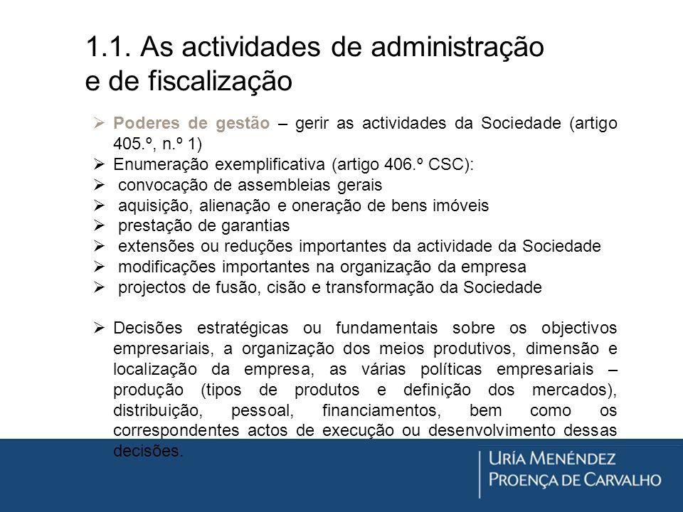 1.1. As actividades de administração e de fiscalização