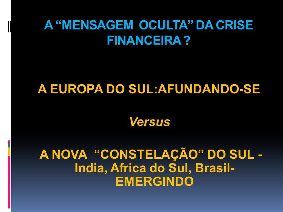 A MENSAGEM OCULTA DA CRISE FINANCEIRA