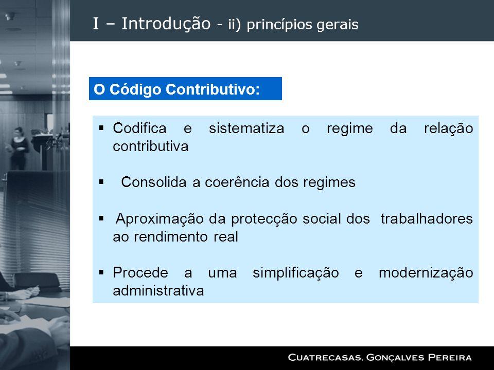 I – Introdução - ii) princípios gerais
