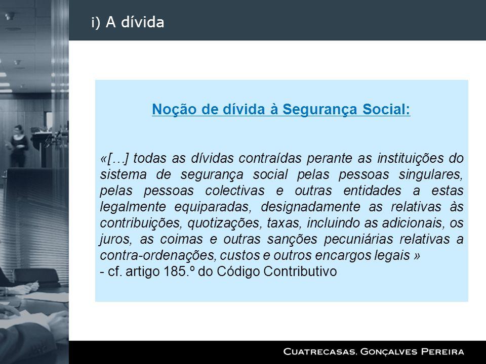 Noção de dívida à Segurança Social: