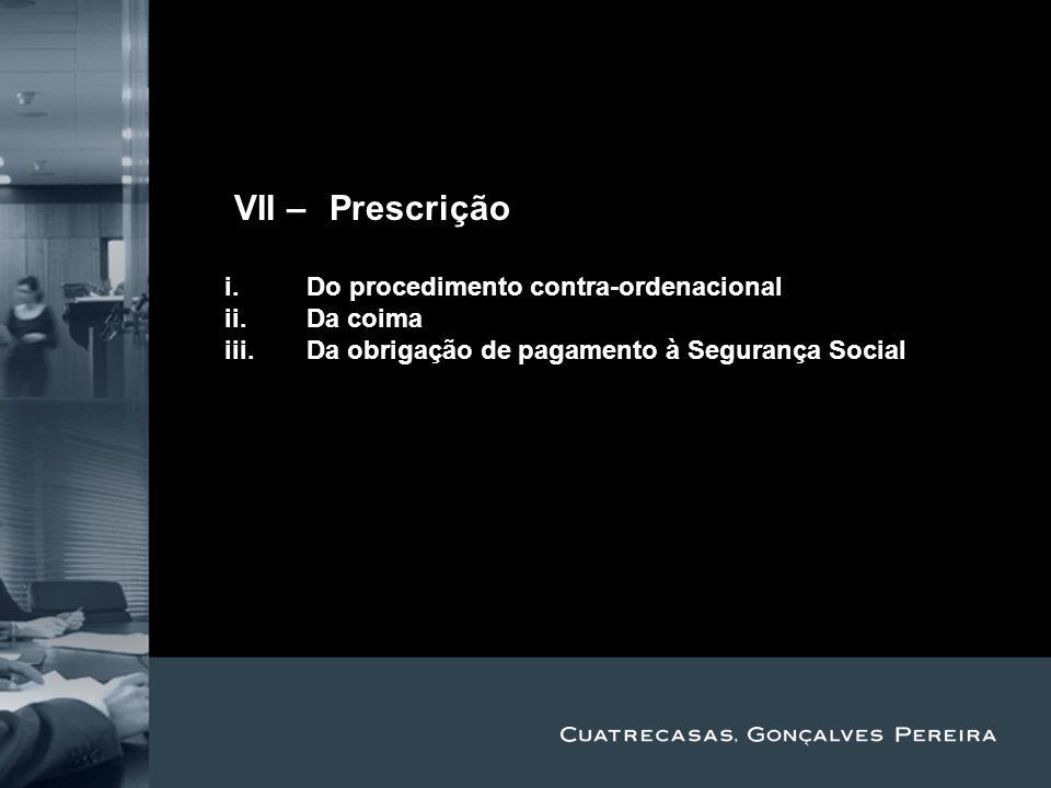 IVII – Prescrição Title Subtitle Do procedimento contra-ordenacional