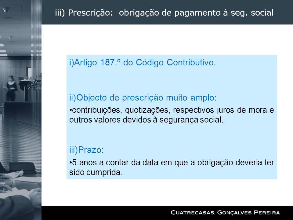 iii) Prescrição: obrigação de pagamento à seg. social