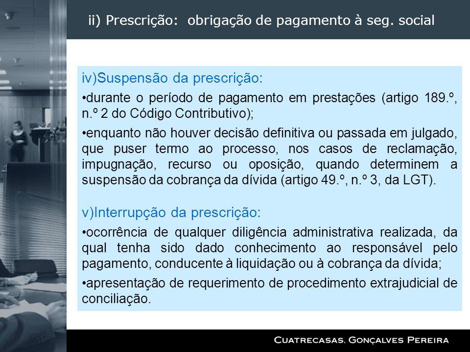 ii) Prescrição: obrigação de pagamento à seg. social